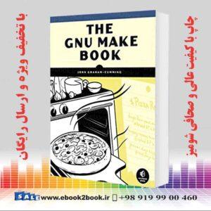 خرید کتاب The GNU Make Book
