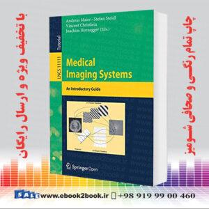 خرید کتاب Medical Imaging Systems: An Introductory Guide