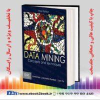 خرید کتاب Data Mining: Concepts and Techniques, 3rd Edition