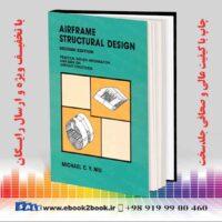 خرید کتاب Airframe Structural Design, 2nd Edition