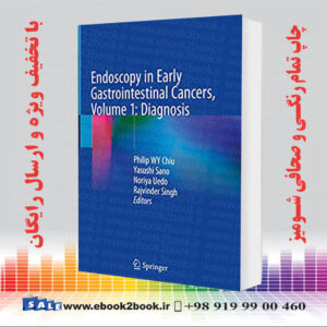 خرید کتاب Endoscopy in Early Gastrointestinal Cancers, Volume 1