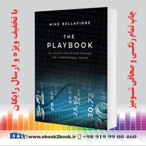 خرید کتاب The Playbook: An Inside Look at How to Think Like a Professional Trader