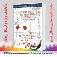 خرید کتاب A First Course in Machine Learning, 2nd Edition