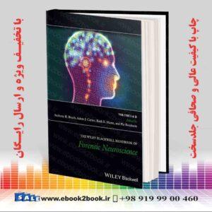 خرید کتاب The Wiley Blackwell Handbook of Forensic Neuroscience, 1 Volume