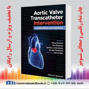خرید کتاب Aortic Valve Transcatheter Intervention