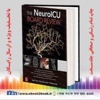 خرید کتاب The NeuroICU Board Review