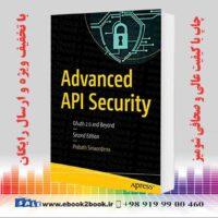 خرید کتاب Advanced API Security: OAuth 2.0 and Beyond, 2nd Edition