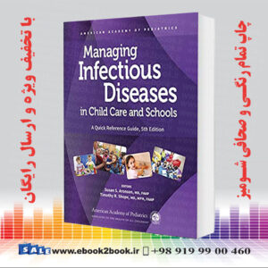 خرید کتاب Managing Infectious Diseases in Child Care and Schools, 5th Edition