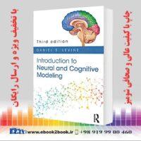 خرید کتاب Introduction to Neural and Cognitive Modeling, 3rd Edition