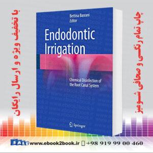 خرید کتاب Endodontic Irrigation: Chemical disinfection of the root canal system