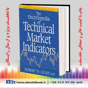 خرید کتاب The Encyclopedia Of Technical Market Indicators, 2nd Edition