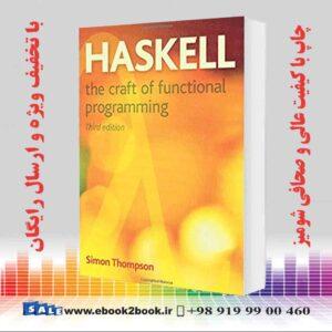 خرید کتاب Haskell: The Craft of Functional Programming, 3rd Edition