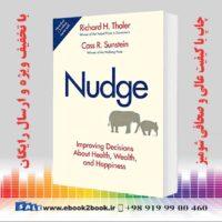 خرید کتاب Nudge Improving Decisions About Health, Wealth, and Happiness