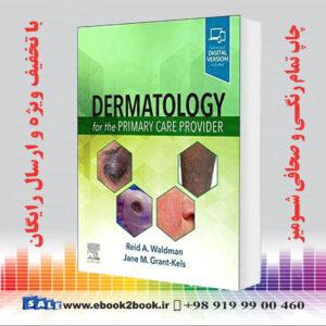 خرید کتاب Dermatology for the Primary Care Provider