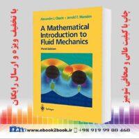 خرید کتاب A Mathematical Introduction to Fluid Mechanics, 3rd Edition