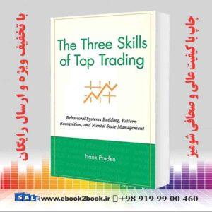 خرید کتاب The Three Skills of Top Trading