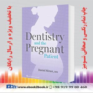 خرید کتاب Dentistry and the Pregnant Patient