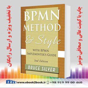 خرید کتاب Bpmn Method and Style, 2nd Edition