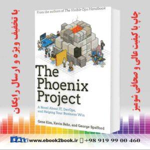 خرید کتاب The Phoenix Project: A Novel about IT, DevOps, and Helping Your Business Win