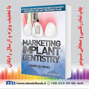 خرید کتاب Marketing Implant Dentistry