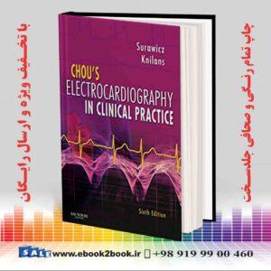 خرید کتاب Chou's Electrocardiography in Clinical Practice, 6th Edition