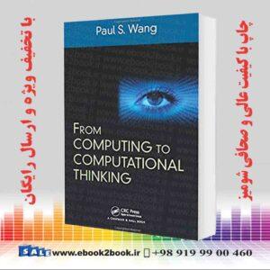 خرید کتاب From Computing to Computational Thinking
