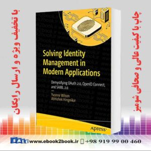 خرید کتاب Solving Identity Management in Modern Applications