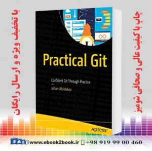خرید کتاب Practical Git: Confident Git Through Practice