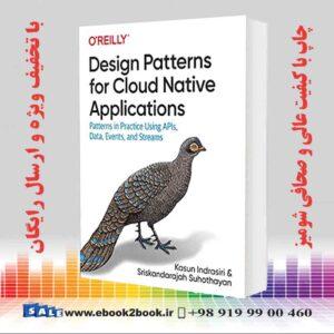 خرید کتاب Design Patterns for Cloud Native Applications
