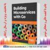 خرید کتاب Building Microservices with Go