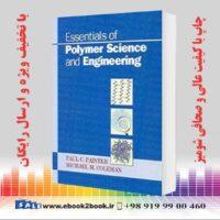 خرید کتاب Essentials of Polymer Science and Engineering