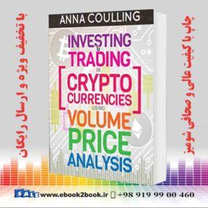 خرید کتاب Investing & Trading in Cryptocurrencies Using Volume Price Analysis