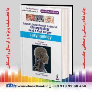 خرید کتاب Sataloff's Comprehensive Textbook of Otolaryngology: Head & Neck Surgery