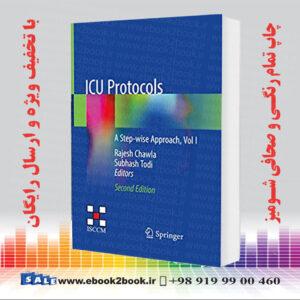 خرید کتاب ICU Protocols: A Step-wise Approach, Vol I 2nd Edition