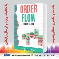 خرید کتاب ORDER FLOW: Trading Setups