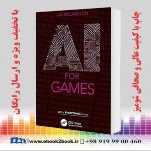 خرید کتاب AI for Games (AI for Everything)