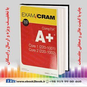خرید کتاب CompTIA A+ Core 1 (220-1001) and Core 2 (220-1002) Exam Cram