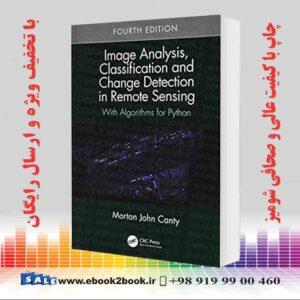 خرید کتاب Image Analysis, Classification and Change Detection in Remote Sensing, 4th Edition