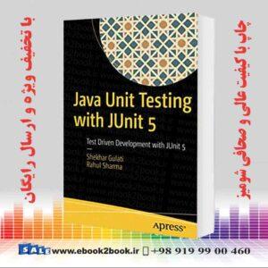 خرید کتاب Java Unit Testing with JUnit 5