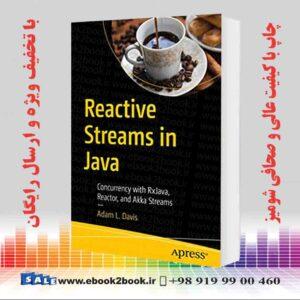 خرید کتاب Reactive Streams in Java