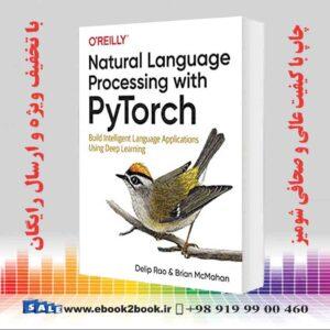 خرید کتاب Natural Language Processing with PyTorch