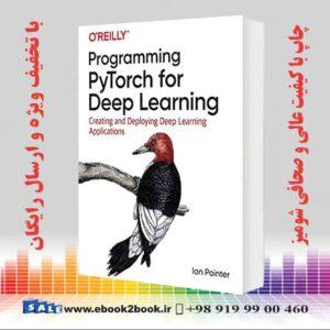 خرید کتاب Programming PyTorch for Deep Learning