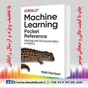 خرید کتاب Machine Learning Pocket Reference